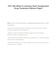 PSY 425 Week 5 Learning Team Assignment Drug Treatment Options Paper
