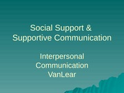 Social Support & Supportive Communication