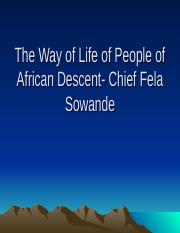 The Way of Life of People of African Descent--Chief Fela Sowande