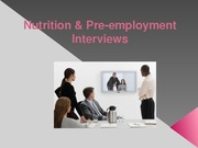 Nutrition & Preemployment Interviews Karduck Spring 2014(1) (2)