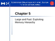 CPE432 - 4 - Large and Fast Exploiting Memory Hierarchy