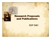 1 - Chapters 3 & 4 - Research Proposals & Publications