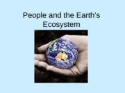 Lecture 2 Ways of Viewing Nature and Human Environmental Issues