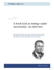 A fresh look at strategy under uncertainty- An interview