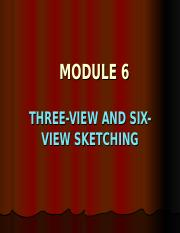 Unit 6 - 3 View and 6 View Sketching