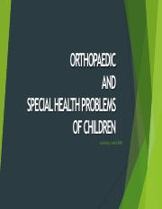 ORTHOPAEDIC AND SPECIAL HEALTH PROBLEMS OF CHILDREN