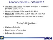 Lecture 18 5-16-2012 Polymer Degradation