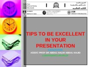 TIPS FOR CLASS PRESENTATION