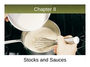 Ch 8.1 Stocks and Sauces