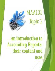 MAA103 Topic 2 Lecture Notes Accounting Reports