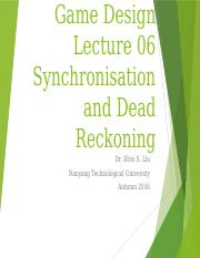 Lecture06 - Synchronisation and Dead Reckoning.pptx