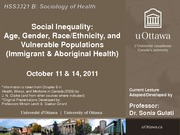 LECTURE 6 - Social Inequality, Age, Gender, Ethnicity, Vulnerable Populations