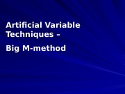 L05_Artificial Variable techniques - Big M method
