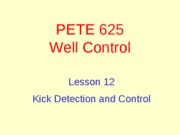 12. Kick Detection and Control