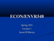 ECON 548 Spring 2011 Lecture 1