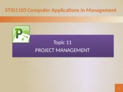Topic 10 Project Management