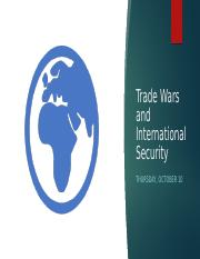 Lecture Slides - International Security - Thursday October 10.pptx