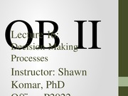 OB II S2014 - Lecture 16 - Decision Making