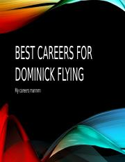 Best Careers for Dominick flying.pptx