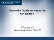 Network+ 6th Edition - Chapter 12