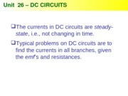 Physics 26 -DC Circuits