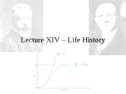 Lecture XIV - Life history
