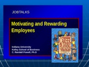Motivating and Rewarding Employees