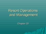 Chapter 20 Resort Operations & Management