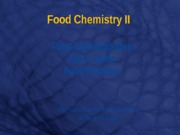 Food Chemistry II