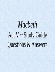 Macbeth Act V Study Guide PP (1).ppt