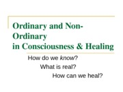 PY317 - 11 - Ordinary - Non-ordinary in Consciousness + Healing - Moodle-2