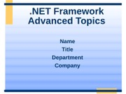 NET Framework Advanced Topics