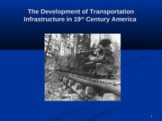 the development of transportation infrastructure