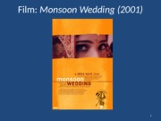 ANTH 2306_Monsoon Wedding