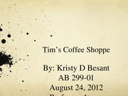 KristyBesant_AB 299_Tims_Coffee_Shoppe_Unit 1