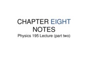 CHAPTER 8 PHYS195 NOTES (part one)
