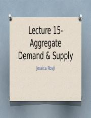 Lecture 15-Aggregate Demand & Supply