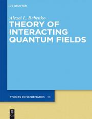 Rebenko A.L.-Theory of Interacting Quantum Fields-de Gruyter (2012).pdf