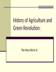 History of Agriculture and Green Revolution.ppt