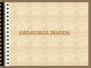EMPLOYMENT TRAINING (Presentation)