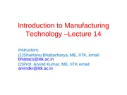 Manufacturing Processes (ME361) Lecture 14