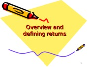 Chapter 1 - Overview and defining returns