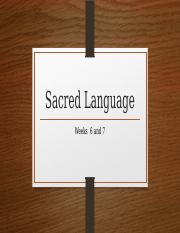 Week 6 and 7-Sacred Language.pptx