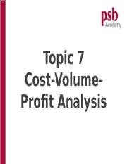 Topic 7 - Cost-Volume-Profit Analysis.ppt