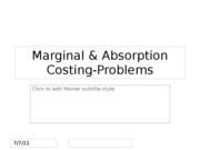 Marginal & Absorption Costing-Problems