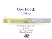 04.08.bill+hallman.GM+Foods+Primer+2011