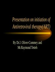 Initiation of antiretroviral therapy presentation by dr..ppt