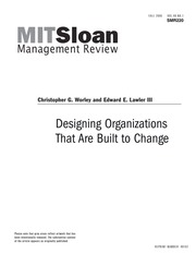 Designing Organizations That Are Built To Change Fa L L 2 0 0 6 V O L 4 8 N O 1 Smr220 Christopher G Worley And Edward E Lawler Iii Designing Course Hero