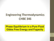 CHBE 346_Lecture 02_Gibbs Free Energy-Fugacity_SV