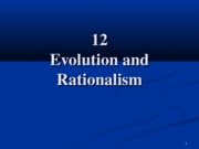 12. Evolution and Rationalism